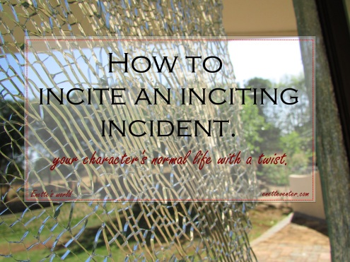 Inciting incident